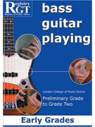 RGT - Bass Guitar Playing - Preliminary to Grade 2