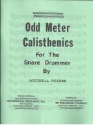 Odd Meter Calisthenics for the Snare Drummer