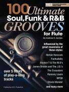 100 Ultimate Soul, Funk and R&B Grooves for Flute (book/MP3 files)