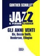 Il jazz - il periodo classico: gli anni venti