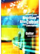 Brazilian & Afro Cuban Jazz Conception Guitar (book/CD)