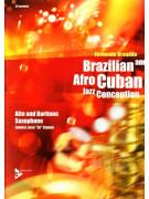 Brazilian & Afro Cuban Jazz Conception Alto and Baritone Saxophone (Book/CD)