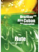 Brazilian & Afro Cuban Jazz Conception Flute (book/CD)