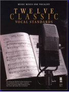Twelve Classic Vocal Standards (score/CD sing-along)