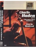 Charlie Haden - Live In Montreal (DVD)