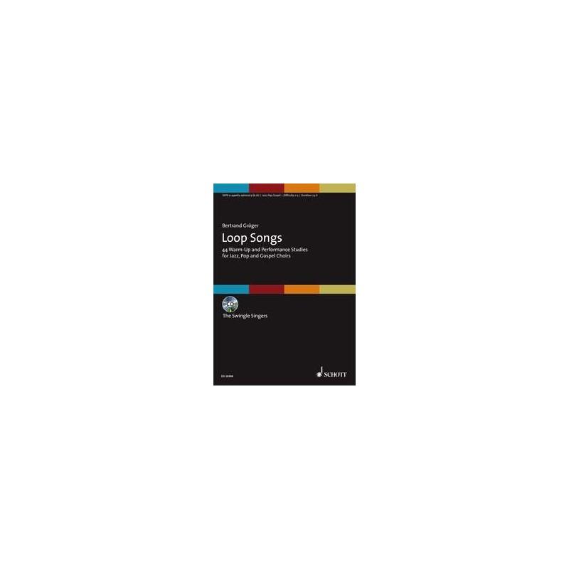 Loop Songs: Studies for Jazz, Pop and Gospel Choirs (book/CD