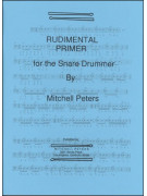 Rudimental Primer for the Snare Drummer