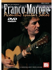 Franco Morone: Acoustic Guitar Solos (DVD)