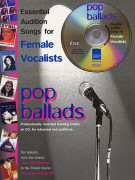 Pop Ballads: Essential Audition songs for Female Vocalists (book/CD sing-along)