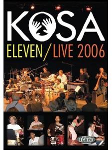 Kosa: Eleven/Live 2006 (DVD)