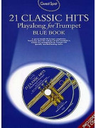 Guest Spot: 21 Classic Hits Playalong For Trumpet - Blue Book (book/2 CD)