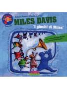 Le fiabe del jazz: Miles Davis (libro/CD)
