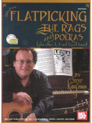 Flatpicking The Rags and Polkas (book/CD)