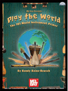 Play The World: The 101 World Instrument Primer (book/CD)