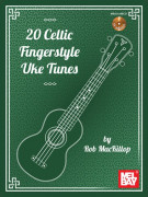 20 Celtic Fingerstyle Uke Tunes (book/CD)