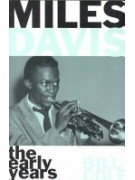 Miles Davis: The Early Years