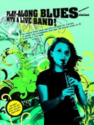 Play-Along Blues with a Live Band Clarinet (book/CD)