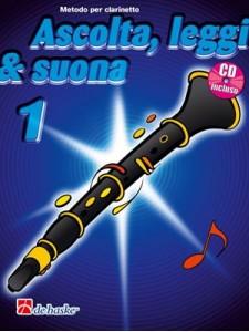 Ascolta, leggi & suona: metodo per clarinetto 1 (libro/CD)