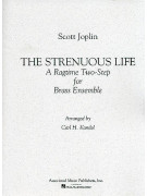 Strenuous Life: A Ragtime Two-Step