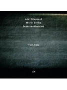 Andy Sheppard Trio Libero (CD)