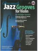 Ultra Smooth Jazz Grooves for Violin (book/CD)