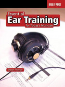 Essential Ear Training for Today's Musician