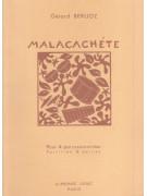 Gerard Berlioz - Malacachete