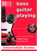 RGT - Bass Guitar Playing - Grade 3 to Grade 5