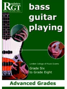 RGT - Bass Guitar Playing - Grade 6 to Grade 8