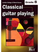 RGT - Classical Guitar Playing - Grade 8