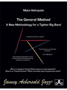 The General Method: A New Methodology For A Tighter Big Band