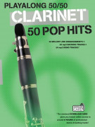 Playalong 50/50: Clarinet - 50 Pop Hits (book/Download Card)