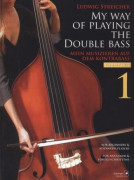 My Way of Playing Double Bass Vol.1