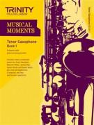 Musical Moments Tenor Saxophone Book 1