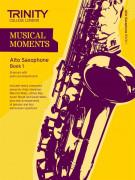 Musical Moments Alto Saxophone Book 1