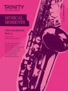 Musical Moments Alto Saxophone Book 2