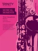 Musical Moments Tenor Saxophone Book 2