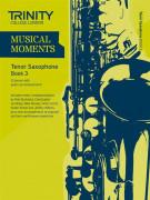Musical Moments Tenor Saxophone Book 3