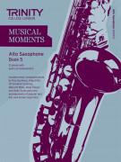 Musical Moments Alto Saxophone Book 5
