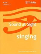Sound At Sight: Singing - Book 2 (Grades 3-5)
