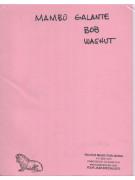 Bob Washut - Mambo Galante