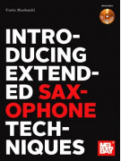 Introducing Extended Saxophone Techniques (Book/CD)