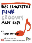 Bass Fingerstyle Funk Grooves Made Easy (Book+Online Audio)