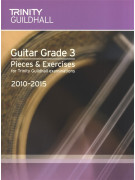 Trinity College London: Guitar Grade 3 - Pieces & Exercises 2010-2015