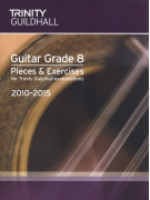 Trinity College London: Guitar Grade 6 - Pieces & Exercises 2010-2015