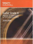 Trinity College London: Guitar Grade 4 - Pieces & Exercises 2010-2015