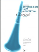 Intermediate Jazz Conception for Clarinet (book/CD play-along)