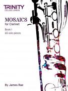 Mosaics - Clarinet Book 1 (Initial-Grade 5)