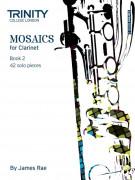 Mosaics - Clarinet Book 2 (Grade 6 - 8)