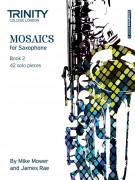Mosaics - Saxophone Book 2 (Grade 6 - 8)